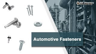 Automotive Fastener Manufacturers, Suppliers, and Industry Information