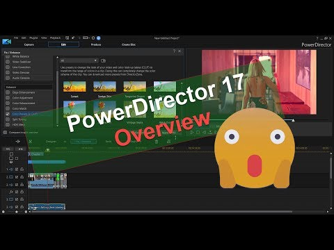 PowerDirector 17 Overview: Important Features, Free Trial Restrictions