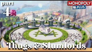 Monopoly: Thugs & Slumlords - Part 4 - Horse Slappers