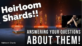 How Do You Get Heirloom Shards? | Answering all questions regarding Heirloom Shards | Apex Legends