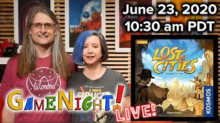 Lost Cities and Knaster - GameNight! Live!! June, 23 2020
