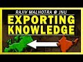 Indian Knowledge Export: Past & Future