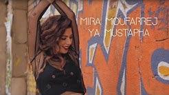 Mira Moufarrej - Ya Mustapha / Chérie je t'aime (Cover)