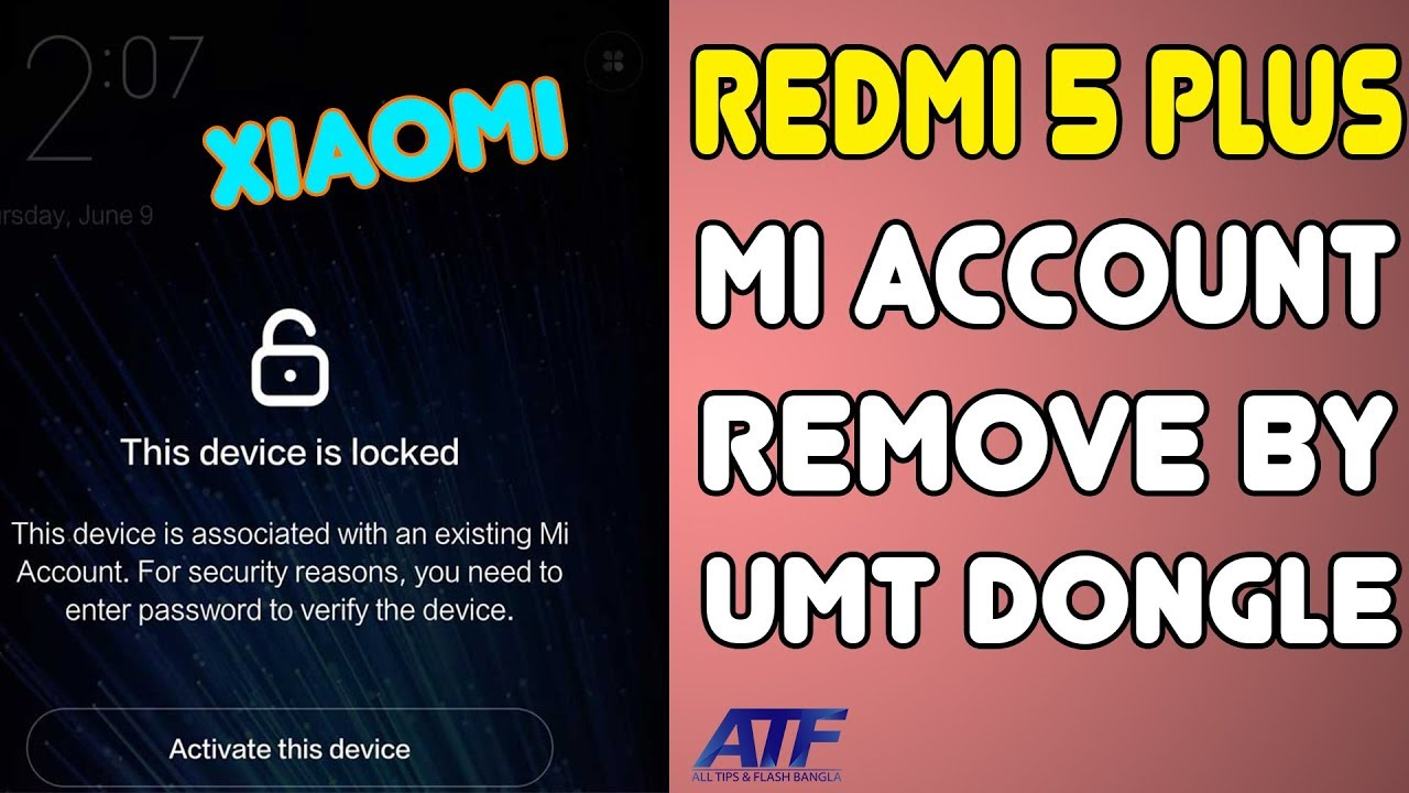 XIAOMI REDMI 5 PLUS MI ACCOUNT REMOVE BY UMT DONGLE