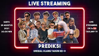 Download LIVE ANNIVERSARY PREDIKSI.. SPESIAL ULANG TAHUN KE-3