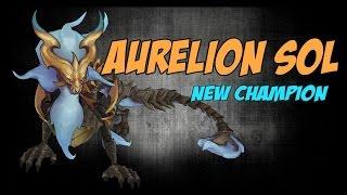 Chia sẻ kinh nghiệm về vị tướng Rồng lộn Aurelion Sol