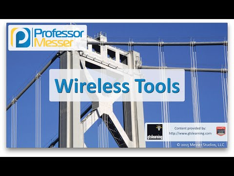 Wireless Tools - CompTIA Network+ N10-006 - 2.1
