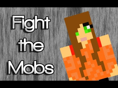 "♪ ""Fight the Mobs"" A Minecraft Song Parody of Justin Bieber's ""As Long as You Love Me"" ♪"