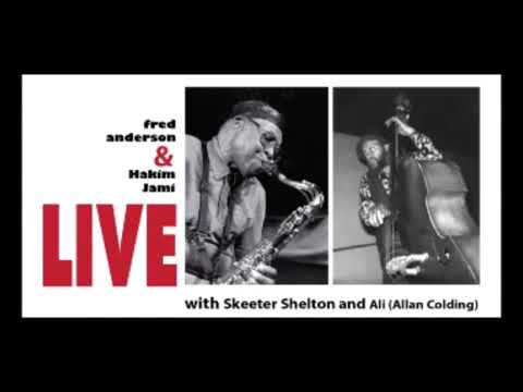 Fred Anderson And Hakim Jami With Skeeter Shelton & Ali (Allan Colding)