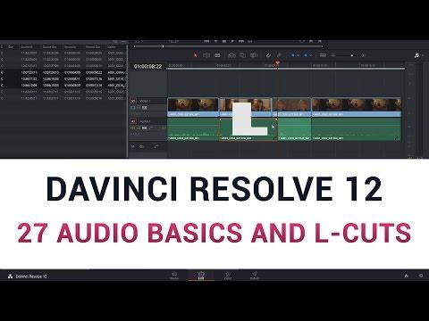 DaVinci Resolve 12 - 27a Audio Basics and L-Cuts