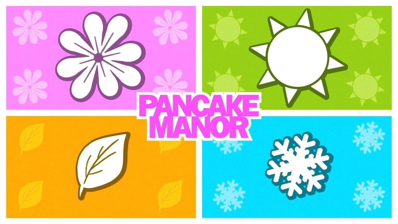 Seasons Song For Kids Autumn Version Pancake Manor