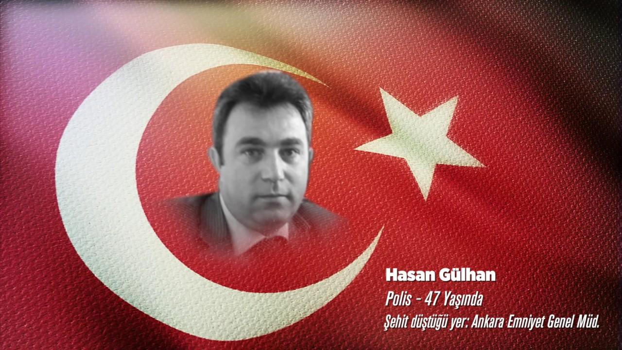15 Temmuz Şehidi Hasan Gülhan