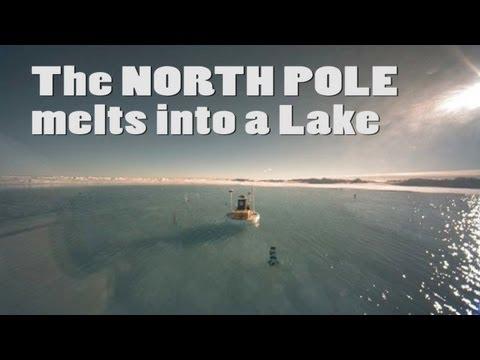 North Pole melts into a Lake
