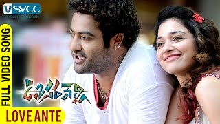 Oosaravelli telugu movie video songs. love ante full hd song featuring jr. ntr, tamanna / tamannaah bhatia. is directed by surender r...
