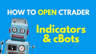How to Launch cTrader Indicators & cBots