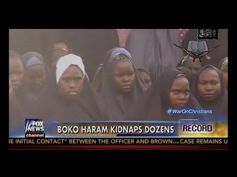 Christians UNDER ATTACK! BOKO Haram Kidnaps Dozens #WarOnChristians