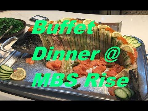 MBS Rise Restaurant  Tuesday  Dinner Buffet / Singapore Marina Bay Sands September 2017