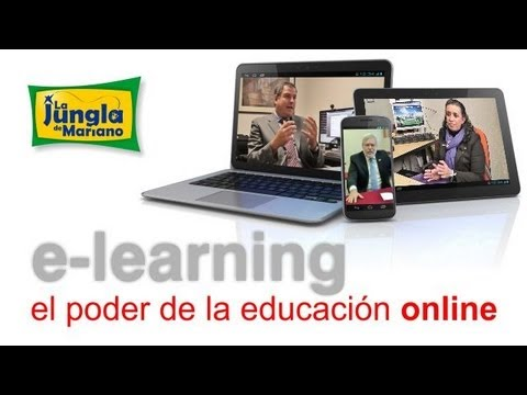 e-learning, el poder de la educación online | La Jungla de Mariano