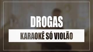 Baixar Pablo Martins - Drogas | Karaokê Só Violão