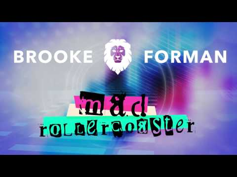 Brooke Forman - Mad Rollercoaster (Official Lyric Video)