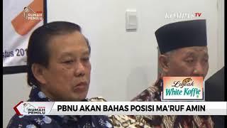 Download Video PBNU Akan Bahas Posisi Ma'ruf Amin MP3 3GP MP4