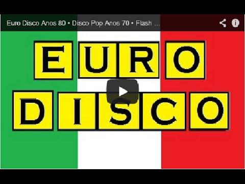 Disco Music Anos 70 80 Internacional • Flash Back Part 02