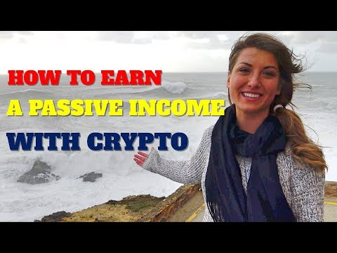 How to Earn a Passive Income with Cryptocurrencies