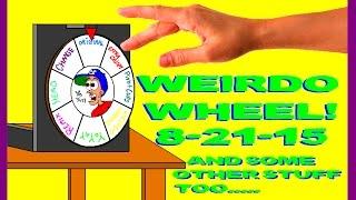 Weirdo Wheel N
