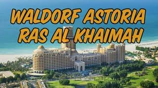 Обзор отеля Waldorf Astoria Ras Al Khaimah Рас эль Хайма июнь 2020 после карантина
