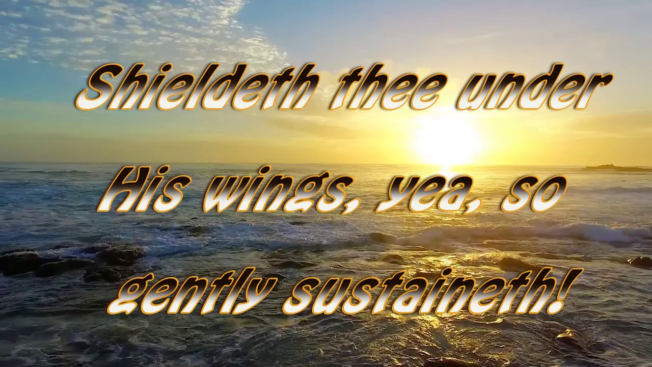 001 Praise to the Lord Hymn with Lyrics