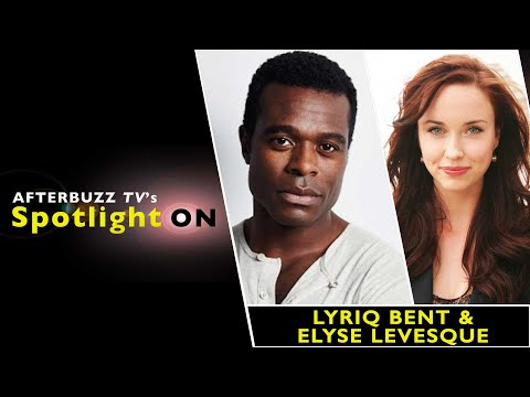 with  Elyse Levesque & Lyriq Bent  AfterBuzz TV's Spotlight On