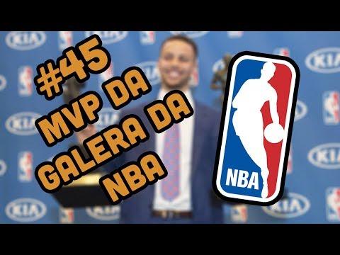 BB #45! - MVP DA GALERA DA NBA 2016/2017