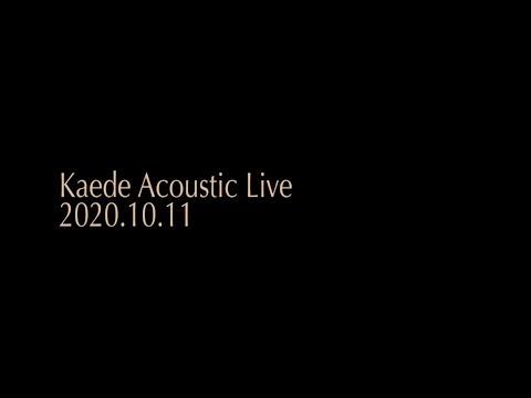 Kaede Acoustic Live