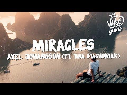 Axel Johansson - Miracles (Lyrics) ft. Tina Stachowiak