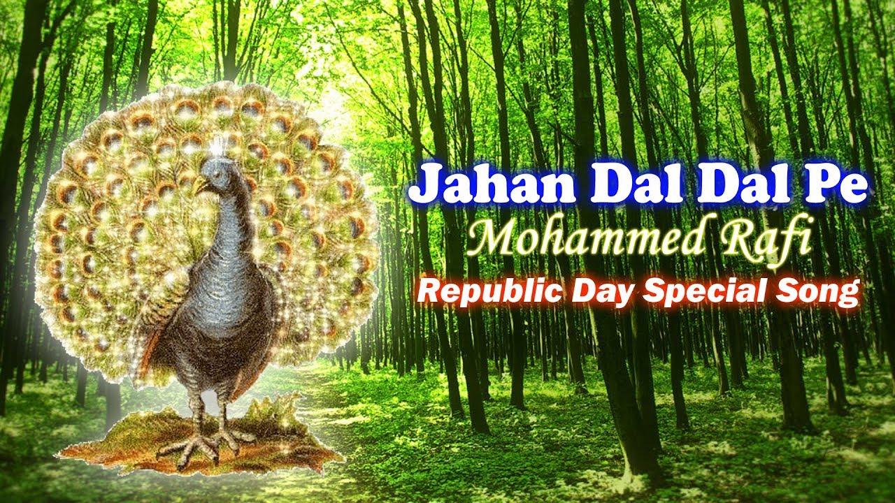 Download Jahan Dal Dal Pe Sone Ki Chidiya   Mohammed Rafi Patriotic Songs   Republic Day Special Song