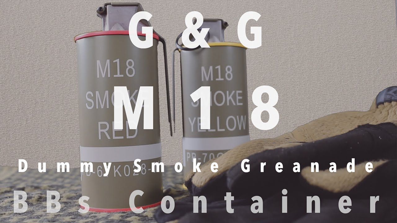 G&G M18 Dummy Smoke Grenade BBs Container Review