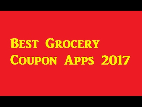 Best Grocery Coupon Apps 2017