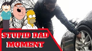 STUPID DAD MOMENT | DAD'S EPIC FAIL CHANGING THE TIRE