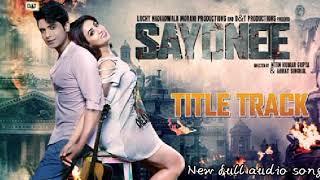 Sayonee - Arijit Singh Mp3 Song by Arijit Singh, Jyoti Nooran, Joy Anjan
