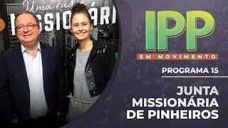 Junta Missionária de Pinheiros | IPP em Movimento