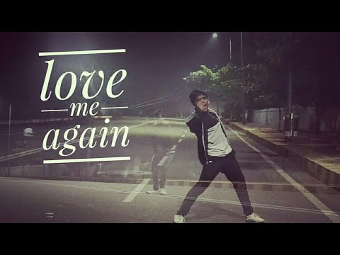 Love Me Again video song || dance cover ||karthik kumar