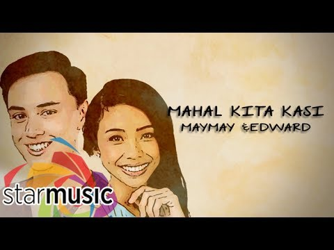 Maymay Entrata - Mahal Kita Kasi with Edward Barber (Official Lyric Video)