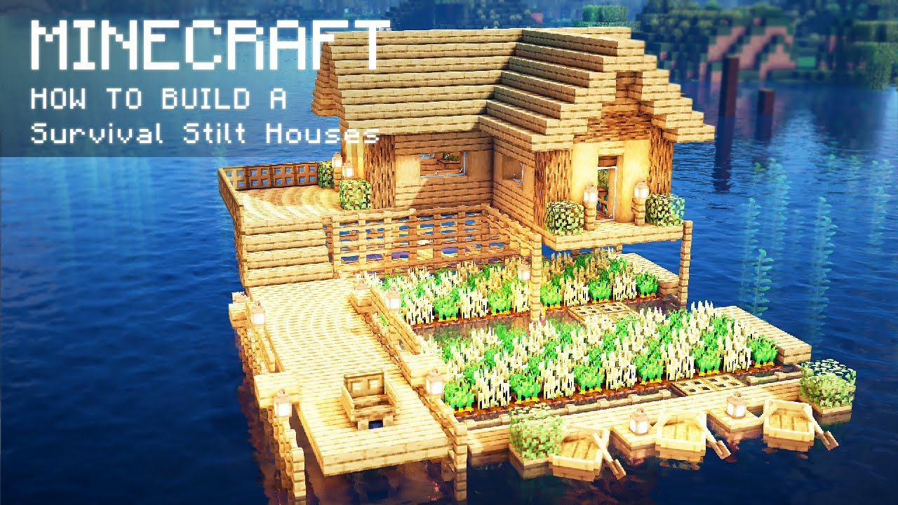 Minecraft: How To Build a Survival Stilt Houses on water