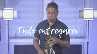 I Surrender All / Tudo Entregarei - Douglas Lira (Feliz7Play)
