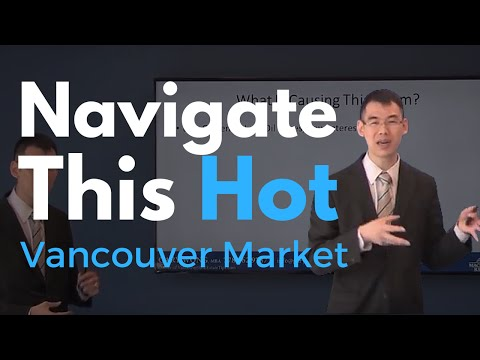 How to Navigate This Hot Vancouver Real Estate Market - Vancouver Real Estate - Gary Wong