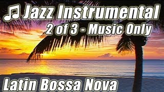 JAZZ INSTRUMENTAL 2 Smooth Sax Songs Happy Music Relax Romantic Background Instrumentals Study Video
