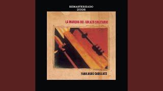 La Marcha Del Golazo Solitario (Versión Remasterizada 2008)
