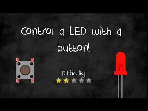 Arduino Tutorials: Control a LED with a Button