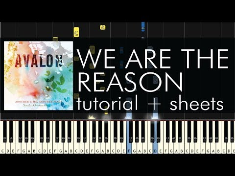 Avalon - We Are the Reason - Piano Tutorial + Sheets