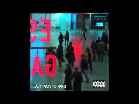 Diddy Dirty Money- Last Train to Paris- Someone to  Love Me (CDQ/HD)